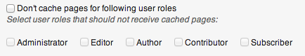 W3 Total Cache plugin - Screenshot of options showing cache control for various users.